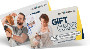 Gift Card - Gift Cards At Pet Pro Supply Co.! - Pet Pro Supply Co