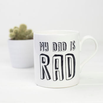 My Dad Is Rad Mug