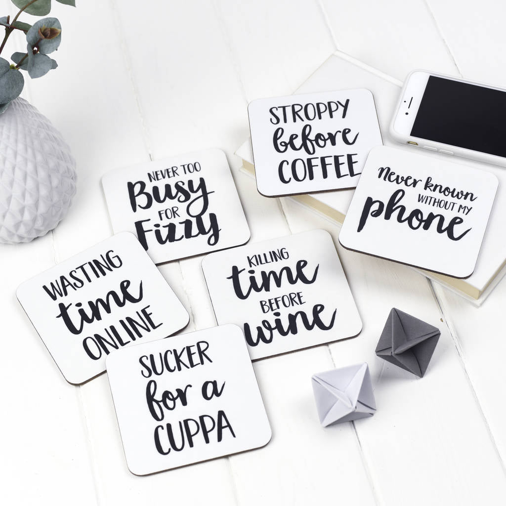 Witty Set of Six Coasters