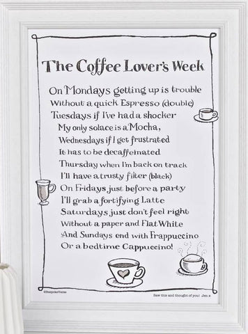 'The Coffee Lover's Week' Poem Print