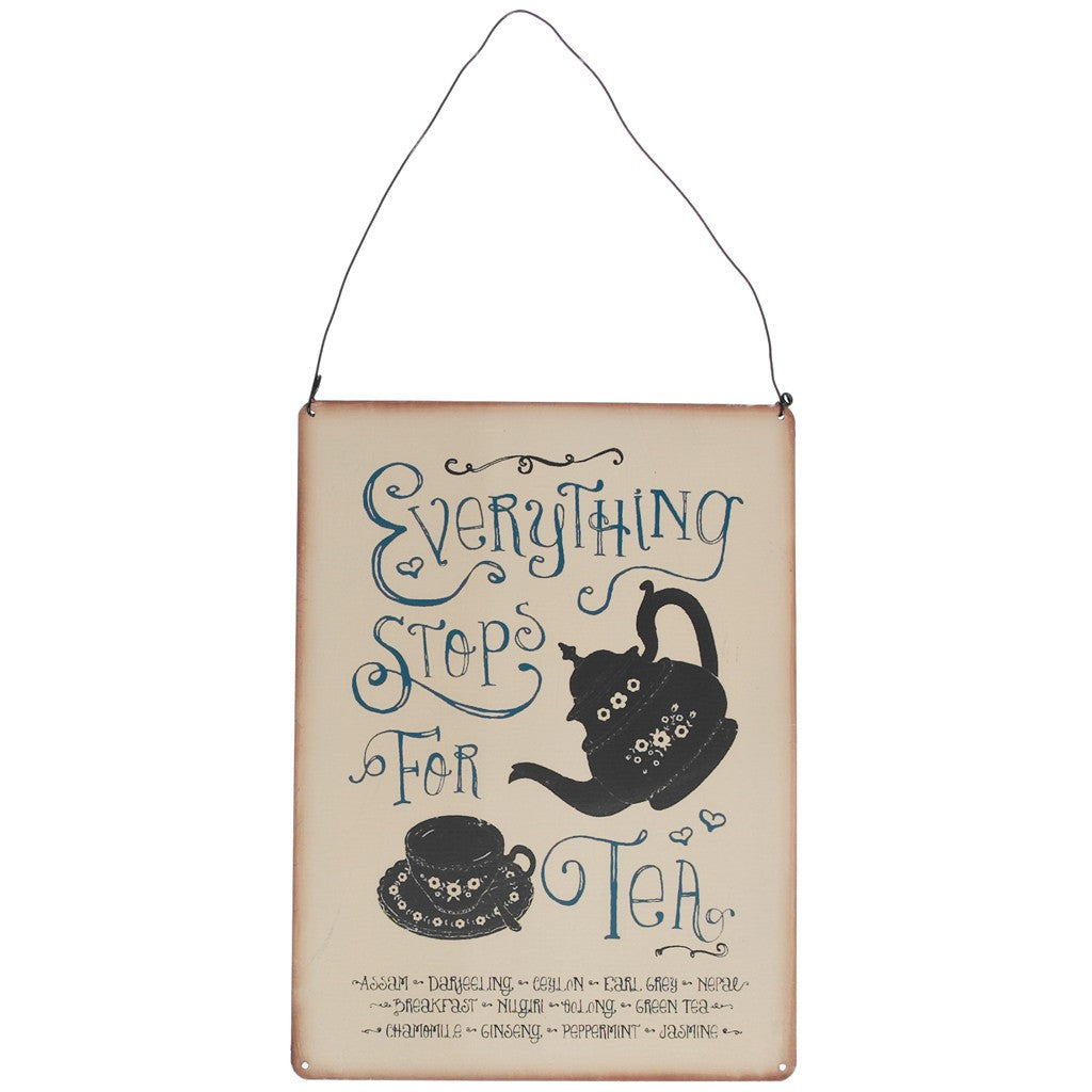 Everything Stops For Tea Metal Sign