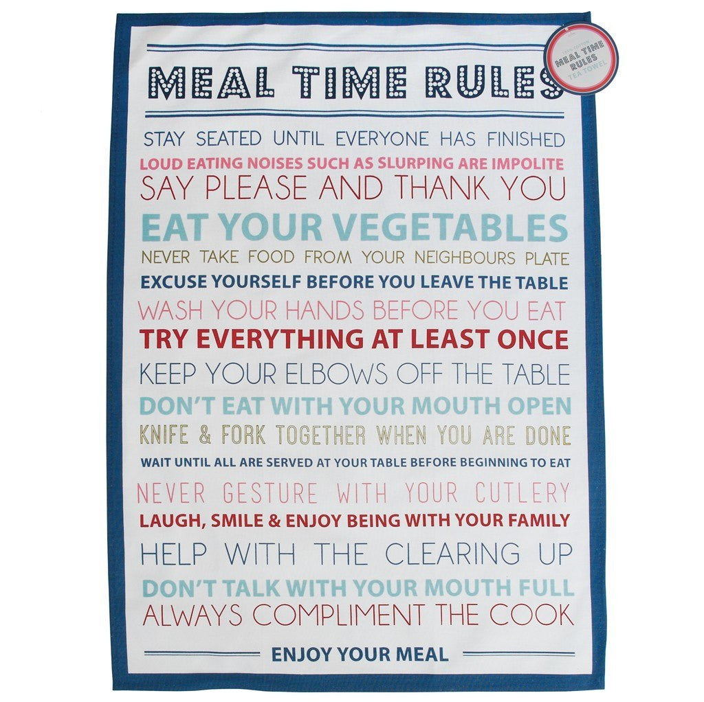 Meal Time Rules Tea Towel