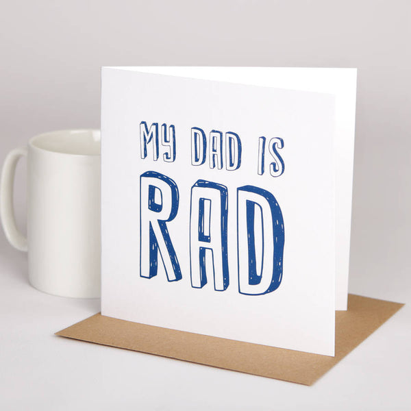 My Dad is Rad Greeting Card