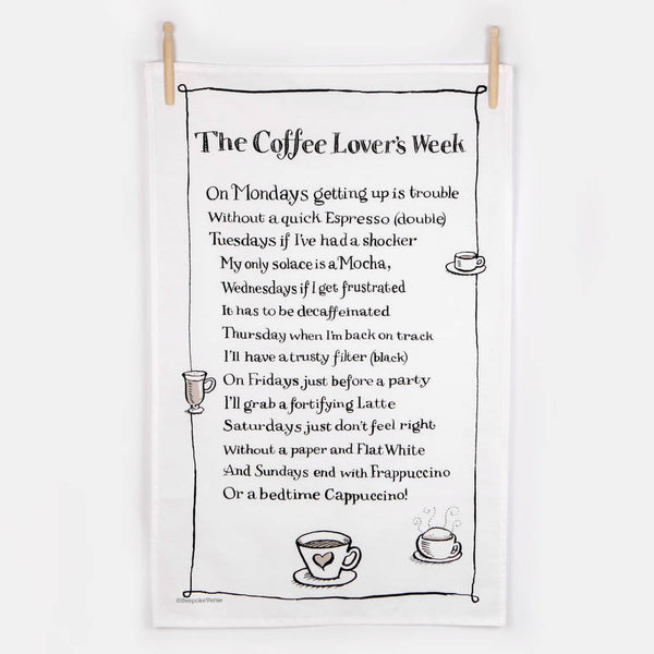 The Coffee Lovers Week Poem Tea Towel