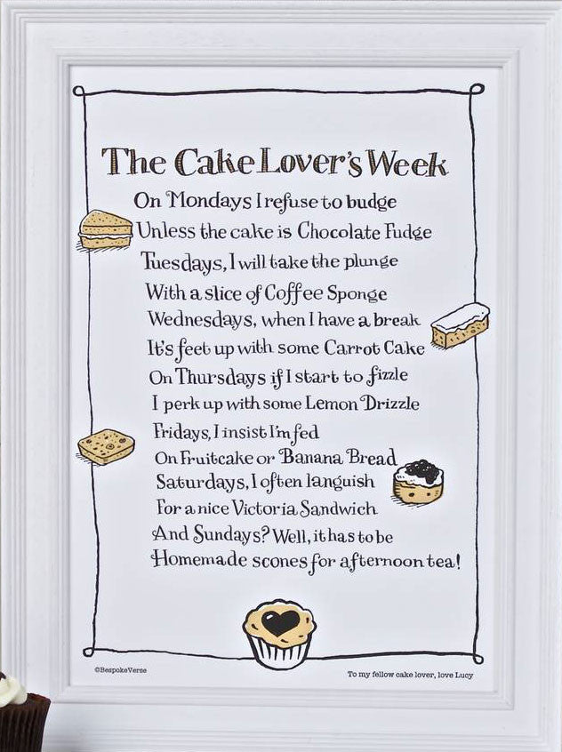 'The Cake Lover's Week' Poem Print