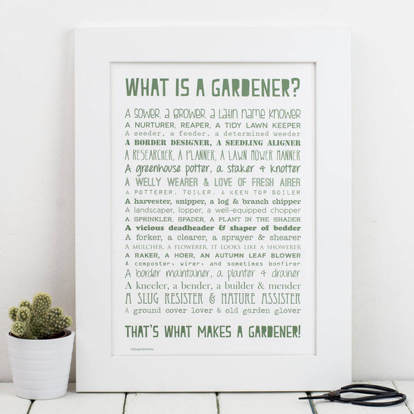 What is a Gardener Poem Print