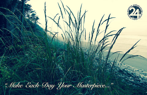 Inspirational Photo - Make Each Day Your Masterpiece | Recovery Gift
