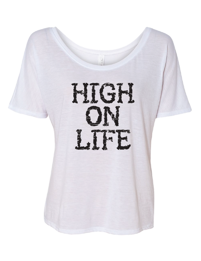 HIGH ON LIFE Slouchy T-Shirt| Inspirational Fashion