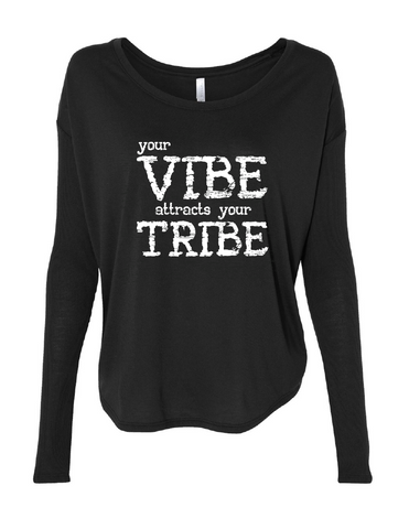 Your VIBE Attracts Your TRIBE Flowy Rib Long Sleeve T-Shirt | Inspirational Fashion