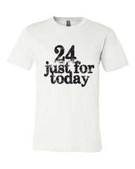 24 Just For Today Men's Classic T-Shirt White with Black Print | Recovery Apparel