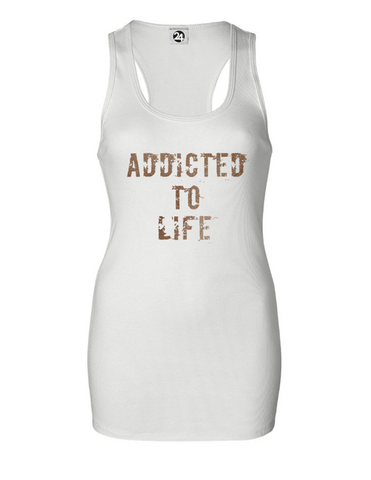 ADDICTED TO LIFE Women's Bold Ribbed Tank | Inspirational Fashion