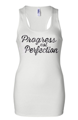 PROGRESS NOT PERFECTION Women's Script Ribbed Tank T-Shirt White with black print