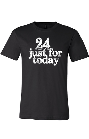 24 Just For Today Men's Classic T-Shirt Black with White Print | Recovery Apparel