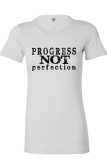 PROGRESS NOT PERFECTION Women's Classic Tee | Inspirational Fashion