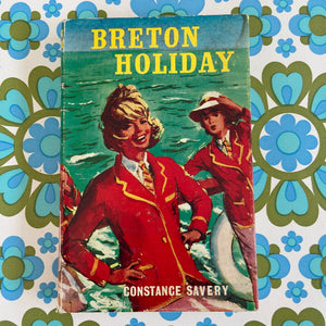 Breton Holiday - Constance Savery