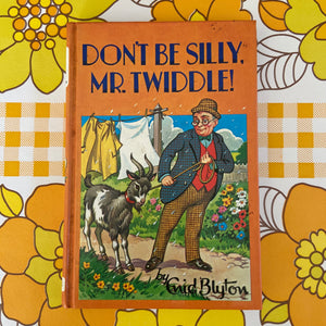 ENID BLYTON Don't Be Silly Mr Twiddle! Collectable