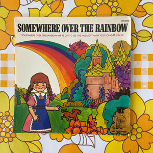 SOMEWHERE OVER THE RAINBOW Mr Pickwick Record Vinyl