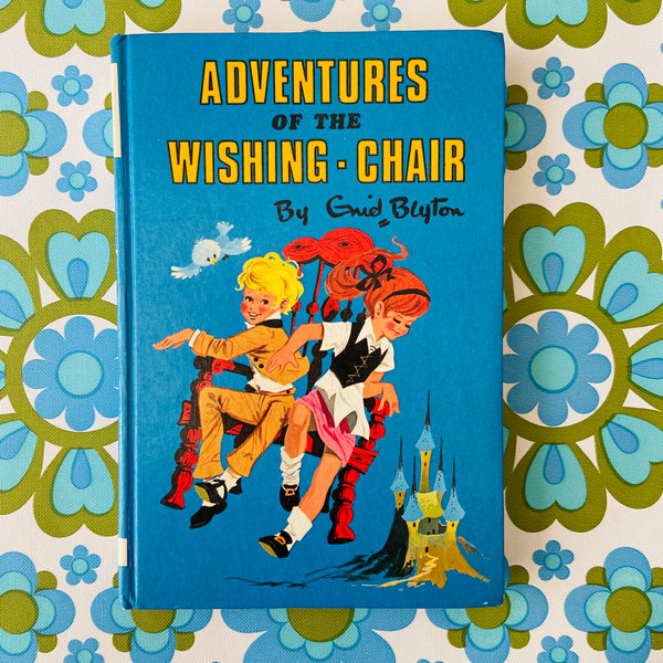 Adventures of the Wishing Chair by Enid Blyton