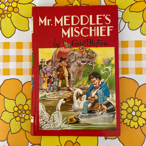 ENID BLYTON Mr Meddle's Mischief 1970 Collectable
