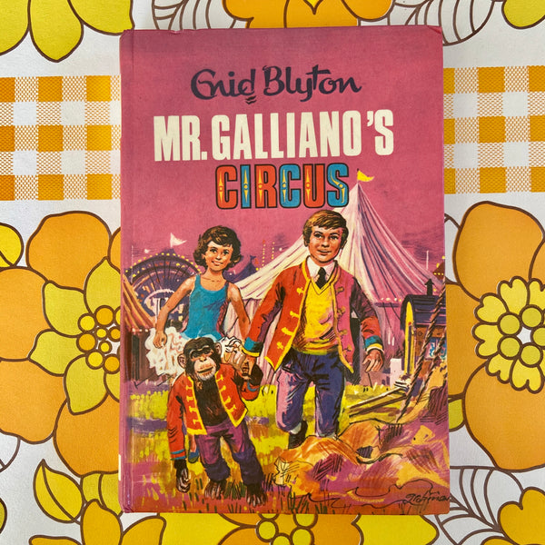 ENID BLYTON Mr Galliano's Circus - Hard Cover 1972 Collectable
