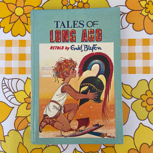 ENID BLYTON Tales of Long Ago 1965 Collectable