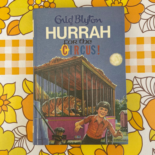 ENID BLYTON Hurrah for the CIRCUS 1973 Collectable