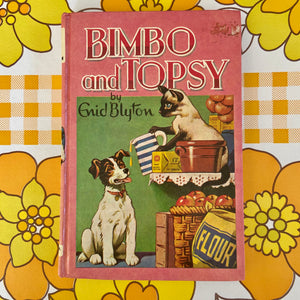ENID BLYTON Bimbo and Topsy Hardcover 1969 Collectable