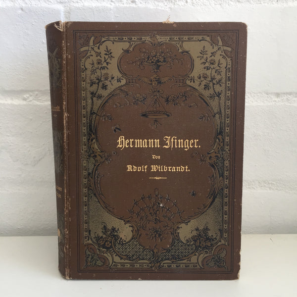 Hermann Finger Adolf Wilbrandt Vintage GERMAN Hardcover Book