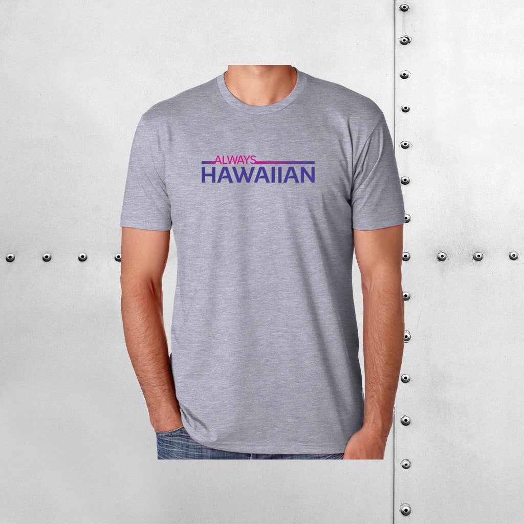 MEN'S ALWAYS HAWAIIAN TEE