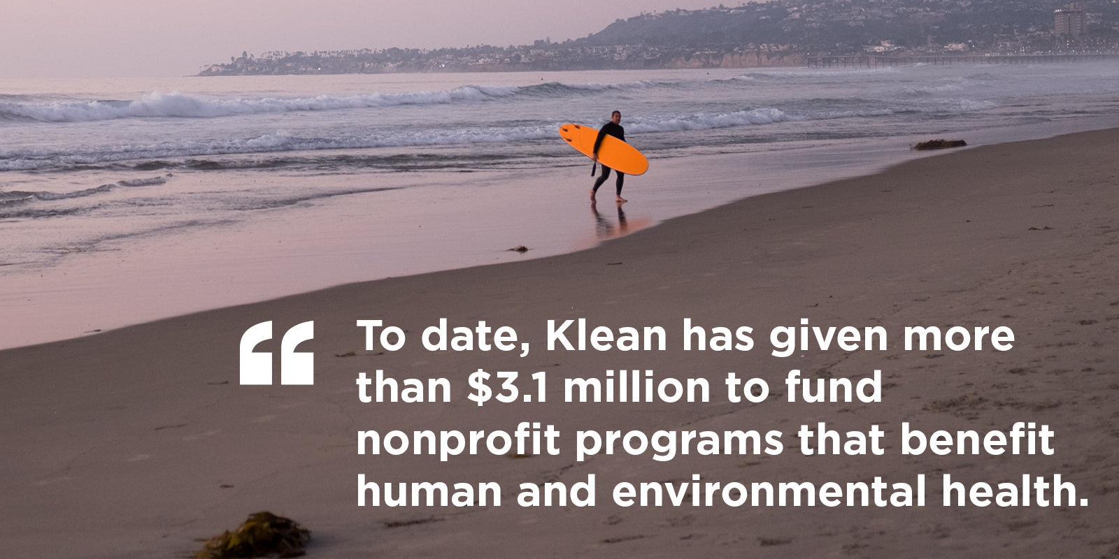 Klean Kanteen has donated over $3.1 million to 1% nonprofit partners