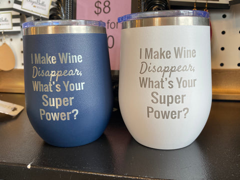 I Make Wine Disappear Tumbler