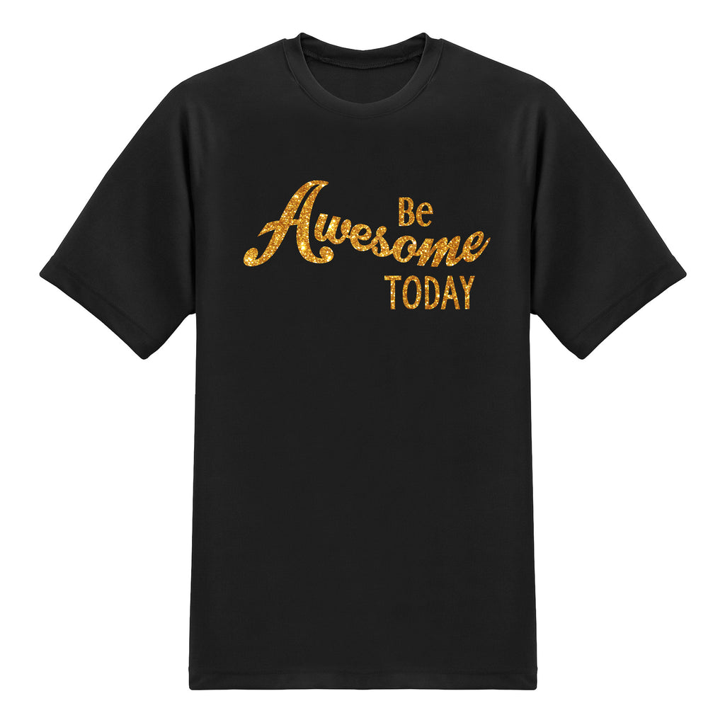 Motivation Tees - Be Awesome Today - Glitter Gold T-shirt - Tee-Saurus