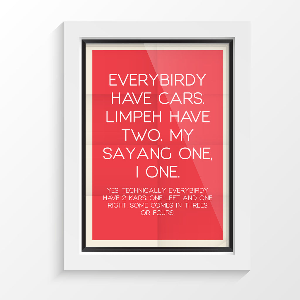 Tee-Saurus Poster - LOL Singapore Series - Everybody got car - Tee-Saurus