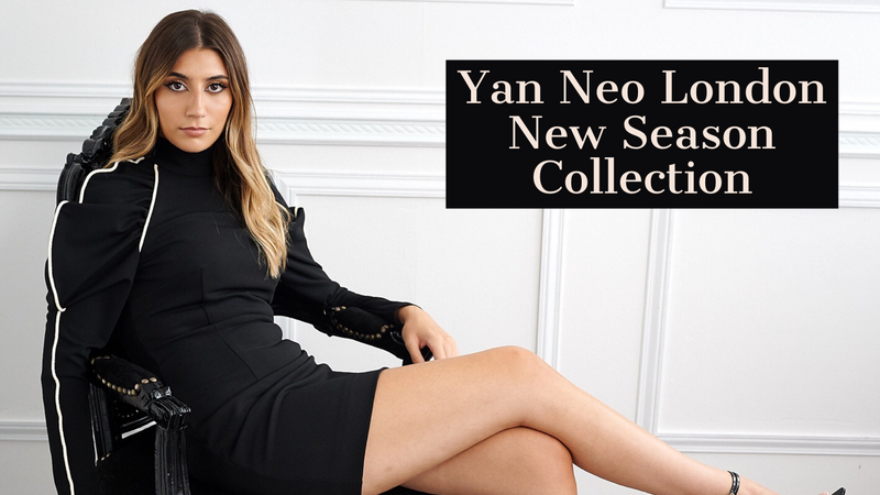 Latest Behind The Scenes With Yan Neo London New Season Collection