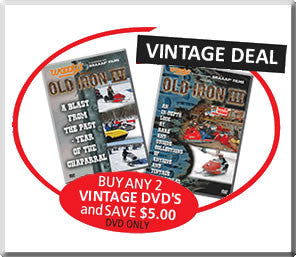 Select Any 2 Vintage DVD's and Save $5 Extreme Vintage Snowmobile DVD's