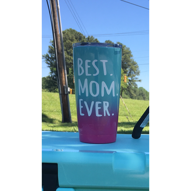 Mothers Day Cup: Best Mom Ever - Patriot Jacks Outfitters