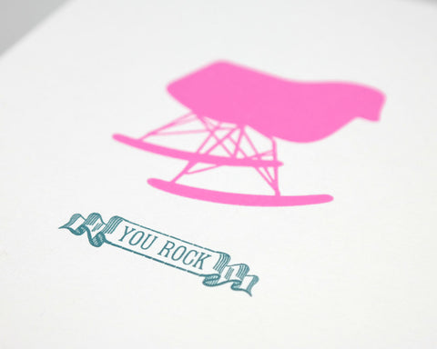 "Eames Rocker Letterpress Print - You Rock - 5"" x 7"""