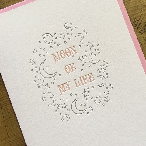 Moon of My Life Letterpress Card