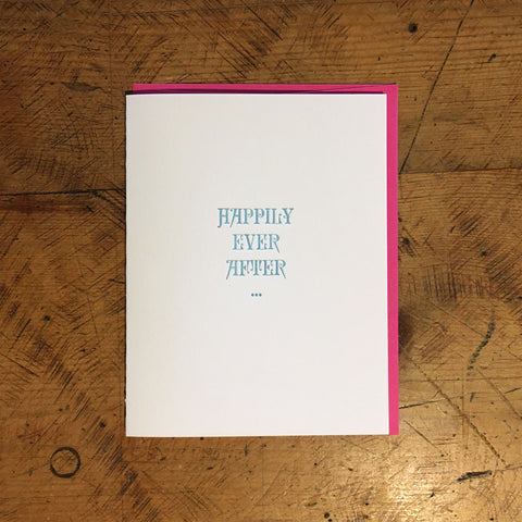 Happily Ever After Letterpress Card