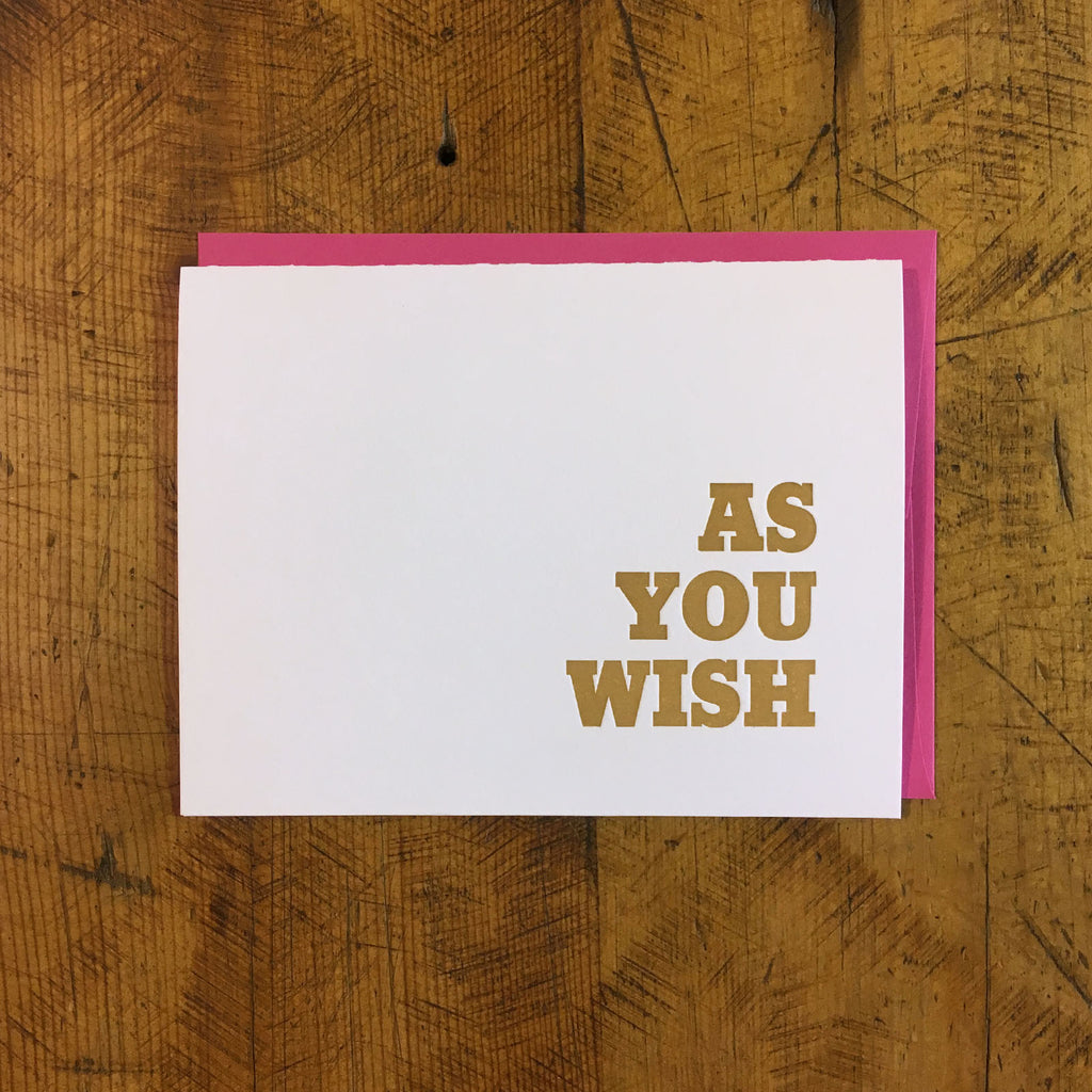 As You Wish Letterpress Card