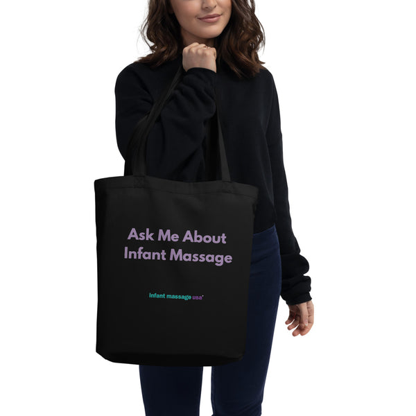 Ask Me About Infant Massage - Tote Bag (Organic Cotton)