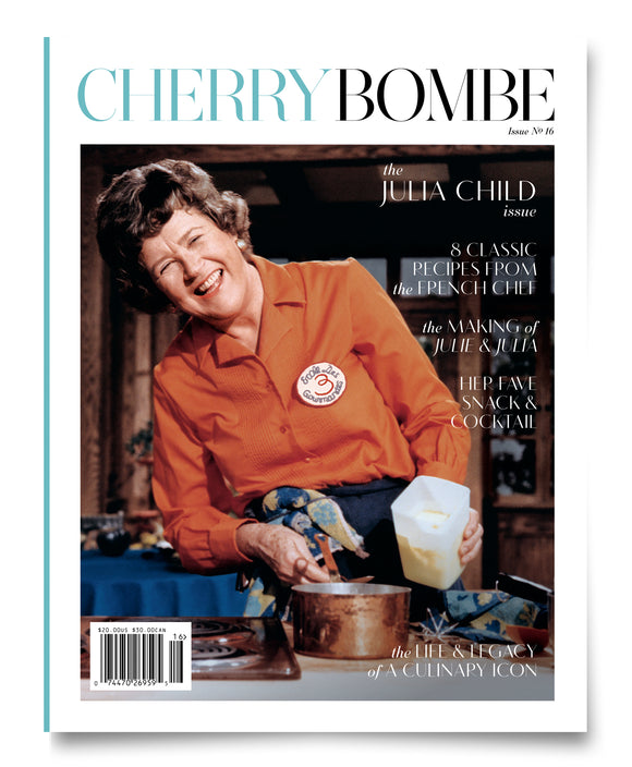 Issue Nº 16: The Julia Child Issue