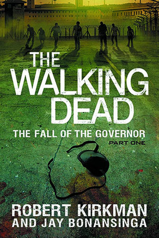 WALKING DEAD NOVEL SC VOL 03 FALL OF GOVERNOR PT 1