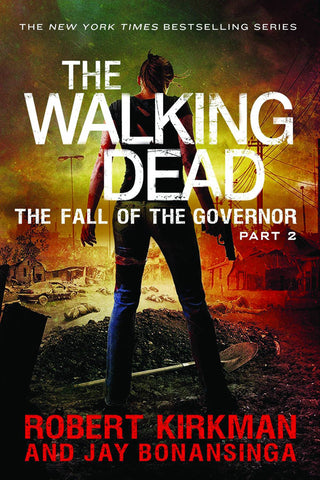 WALKING DEAD NOVEL SC VOL 04 FALL OF GOVERNOR PT 2