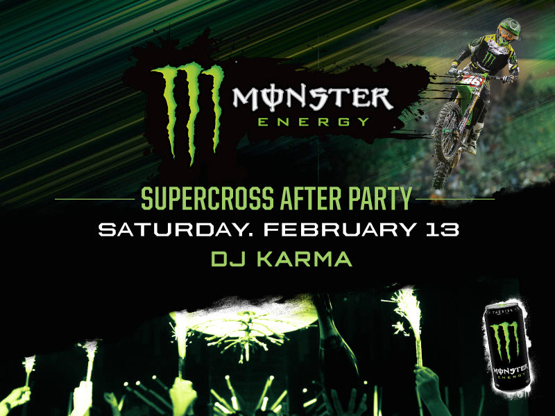 Monster Energy Supercross Afterparty at Parq San Diego Nightclub