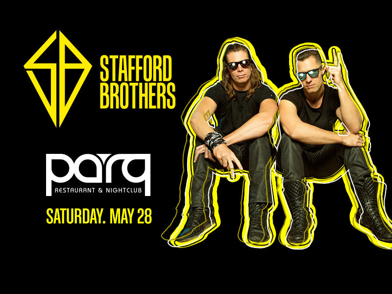 Stafford Brothers at Parq Nightclub San Diego