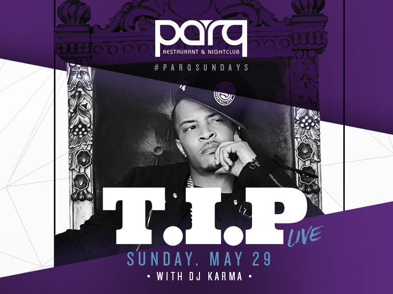 T.I.P at Parq Nightclub San Diego