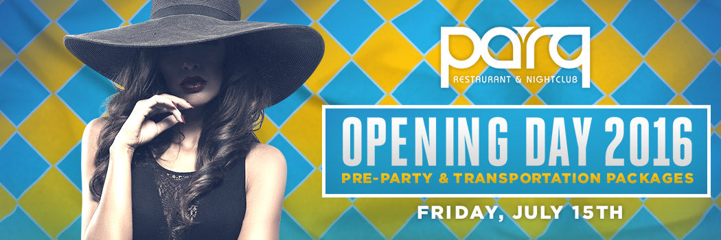 Opening Day Party at Parq Nightclub