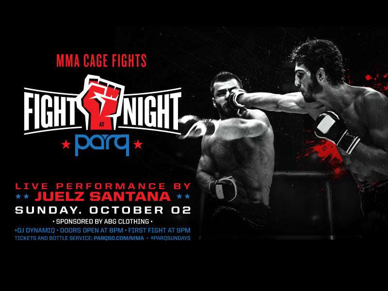 MMA Cage Fights and Live Performance by Juelz Santana at Parq Nightclub San Diego