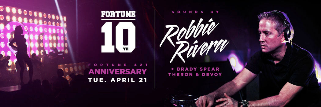 Fortune 421 10-Year Anniversary Party w/ Robbie Rivera at Parq San Diego Nightclub